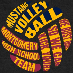 MUSTANG VOLLEY BALL WE BUST OURS SO WE CAN KICK YO - Sweatshirt Cinch Bag