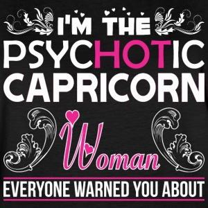 Im Psychotic Capricorn Woman Everyone Warned About - Women's Vintage Sport T-Shirt