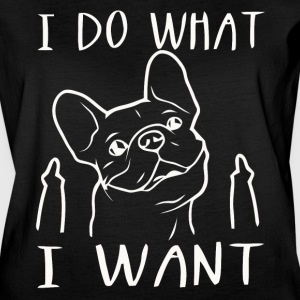 Dog I do what I want - Women's Vintage Sport T-Shirt