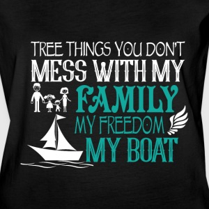 Mess With My Family My Freedom My Boat T Shirt - Women's Vintage Sport T-Shirt