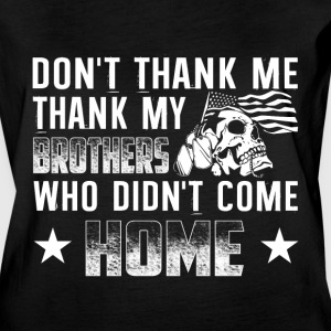 Thank My Brothers Who Didn't Come Home T Shirt - Women's Vintage Sport T-Shirt