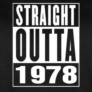 Straight Outa 1978 - Women's Vintage Sport T-Shirt