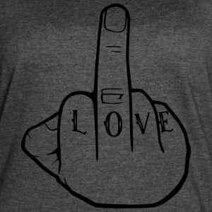 Fuck Love - Middlefinger - Fuck you - Women's Vintage Sport T-Shirt