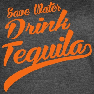 Save Water Drink Tequila - Women's Vintage Sport T-Shirt