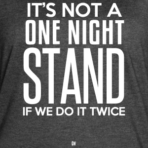 Not A One Night Stand - Women's Vintage Sport T-Shirt