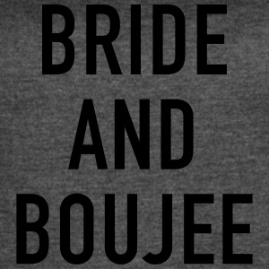 Bride and Boujee - Women's Vintage Sport T-Shirt