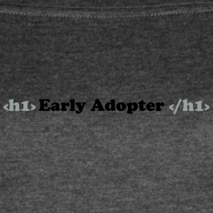 Early Adopter - Women's Vintage Sport T-Shirt