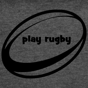 play rugby - Women's Vintage Sport T-Shirt