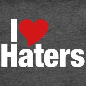I Love Haters - Women's Vintage Sport T-Shirt