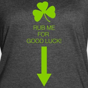 Rub Me for Good Luck - Women's Vintage Sport T-Shirt