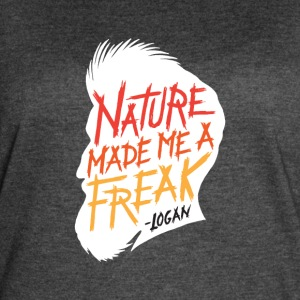 Nature Made Me A Freak - Women's Vintage Sport T-Shirt