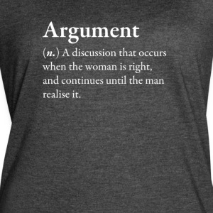 Argument Funny Awesome Shirt - Women's Vintage Sport T-Shirt