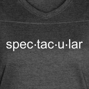 You are Spectacular! - Women's Vintage Sport T-Shirt