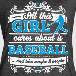 All This Girl Cares About Is Baseball Funny Shirt - Women's Vintage Sport T-Shirt