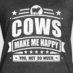 Cows Make Me Happy Funny Cow Gift T-shirt - Women's Vintage Sport T-Shirt