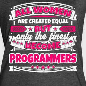 Women Are Created Equal Finest Become Programmers - Women's Vintage Sport T-Shirt