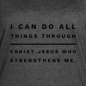 I can do all things through Christ Jesus - Women's Vintage Sport T-Shirt