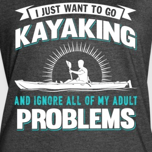 I Just Want To Go Kayaking T Shirt - Women's Vintage Sport T-Shirt