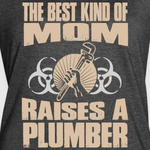 The Best Kind Of Mom Raises A Plumber - Women's Vintage Sport T-Shirt