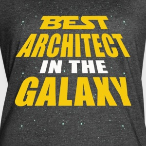 Best Architect In The Galaxy - Women's Vintage Sport T-Shirt
