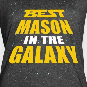 Best Mason In The Galaxy - Women's Vintage Sport T-Shirt
