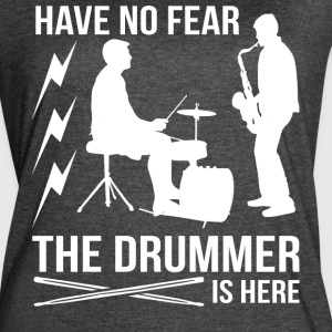 The Drummer Is Here T Shirt - Women's Vintage Sport T-Shirt