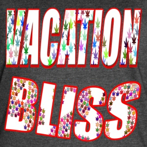 Get Your Vacation On Bliss Style! - Women's Vintage Sport T-Shirt