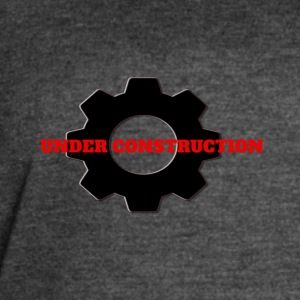 Under Construction - Women's Vintage Sport T-Shirt