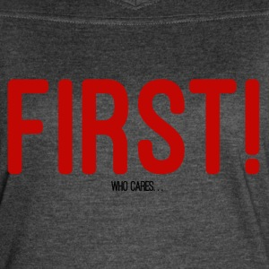 FIRST! T-SHIRT - Women's Vintage Sport T-Shirt