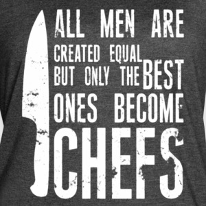 Chef all men created equal - Women's Vintage Sport T-Shirt