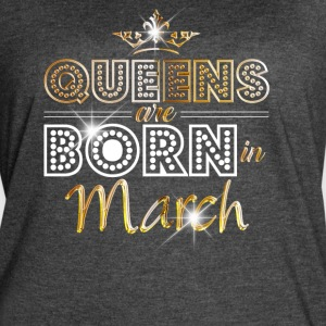 Queens are born in March - Gold - Women's Vintage Sport T-Shirt
