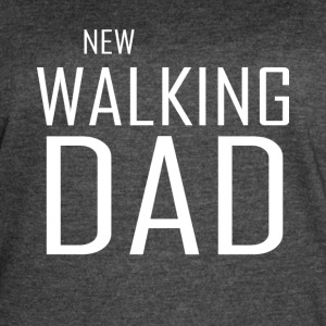 New Walking Dad - Women's Vintage Sport T-Shirt