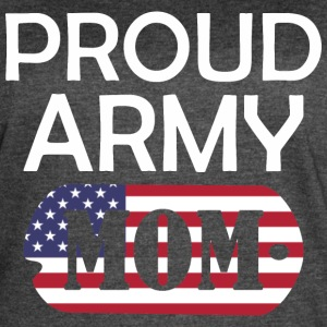 Proud Army Mom - Women's Vintage Sport T-Shirt