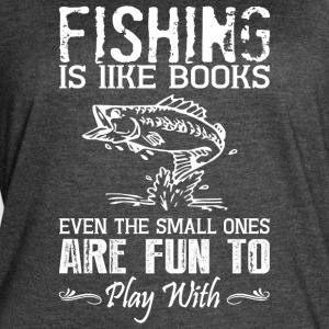 Fishing Is Like Books T Shirt - Women's Vintage Sport T-Shirt