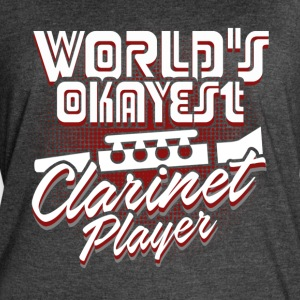 WORLD S OKAYEST CLARINET PLAYER SHIRT - Women's Vintage Sport T-Shirt