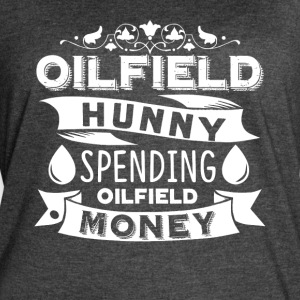 OILFIELD HUNNY SPENDING OILFIELD MONEY SHIRT - Women's Vintage Sport T-Shirt
