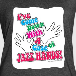 A Case of Jazz Hands! - Women's Vintage Sport T-Shirt