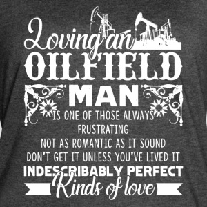 LOVING AN OILFIELD MAN SHIRT - Women's Vintage Sport T-Shirt