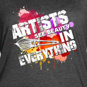 ARTISTS SEE BEAUTY SHIRT - Women's Vintage Sport T-Shirt
