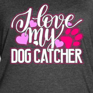 I Love My Dog Catcher Shirt - Women's Vintage Sport T-Shirt