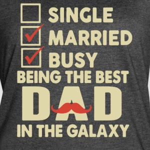 Best Dad In The Galaxy Shirt - Women's Vintage Sport T-Shirt