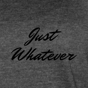 Just Whatever Cursive Logo - Women's Vintage Sport T-Shirt
