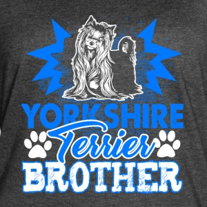 YORKSHIRE TERRIER BROTHER SHIRT - Women's Vintage Sport T-Shirt