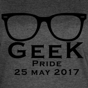 Geek Pride Day Be Proud T Shirt - Women's Vintage Sport T-Shirt
