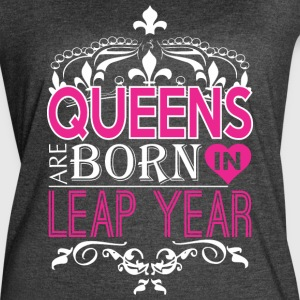 Queens Are Born In Leap Year Happy Mothers Day - Women's Vintage Sport T-Shirt