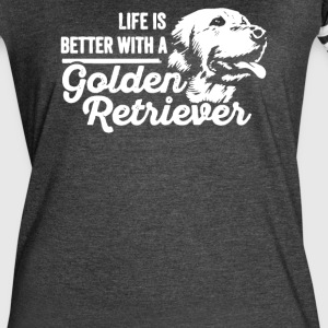 Life is Better With a Golden Retriever - Women's Vintage Sport T-Shirt