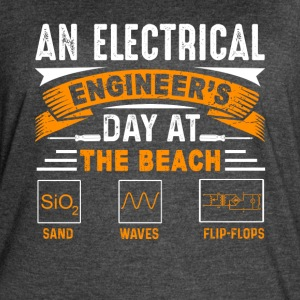 ELECTRICAL ENGINEERS DAY AT THE BEACH SHIRT - Women's Vintage Sport T-Shirt