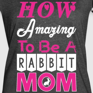 How Amazing To Be A Rabbit Mom - Women's Vintage Sport T-Shirt