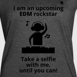 Upcoming EDM rockstar! - Women's Vintage Sport T-Shirt