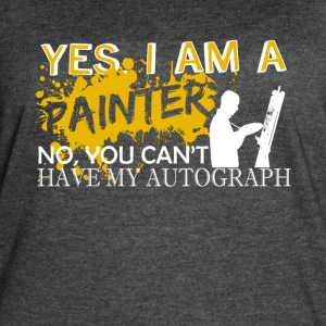 I Am A Painter Shirt - Women's Vintage Sport T-Shirt